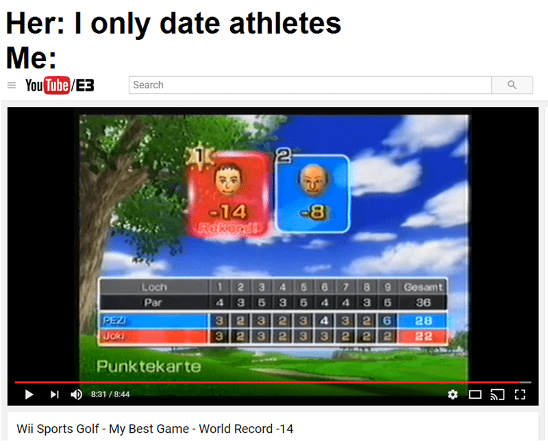 Funny meme where a woman says she only dates athletes, youtube meme about playing wii golf.