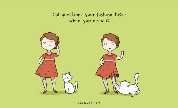 Cartoon - Cat questions your fashion taste when you need it LING VISTOV