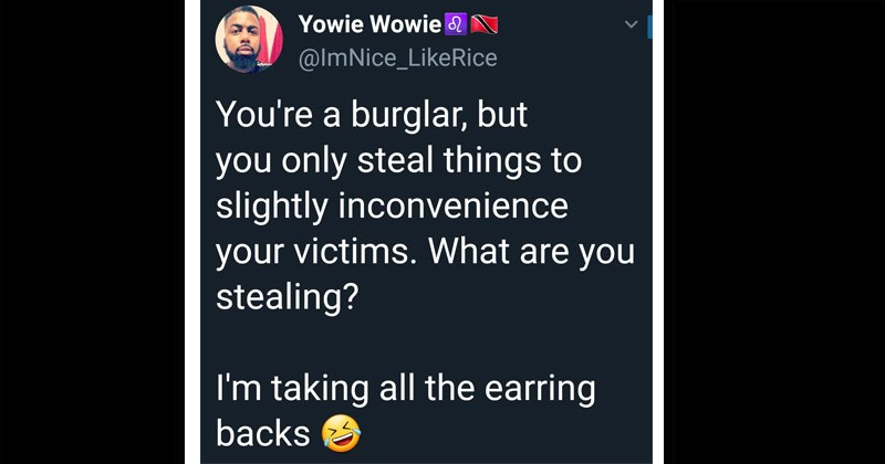 Funny tweets about things people would steal to slightly inconvenience someone's day