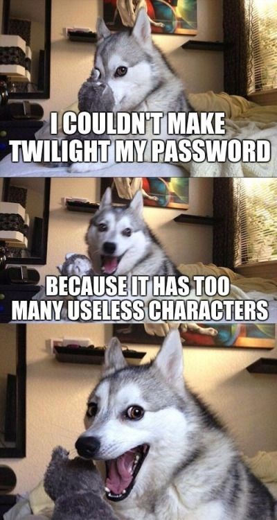 Mammal - ICOULDN'T MAKE TWILIGHT MY PASSWORD BECAUSE IT HASTOO MANY USELESS CHARACTERS