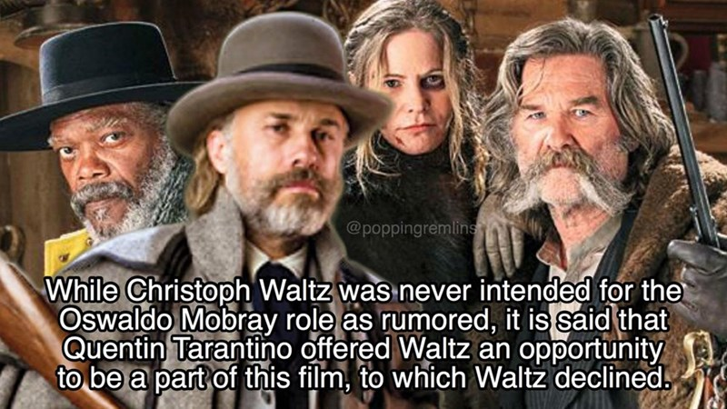 Facial hair - @poppingremlins While Christoph Waltz was never intended for the Oswaldo Mobray role as rumored, it is said that Quentin Tarantino offered Waltz an opportunity to be a part of this film, to which Waltz declined