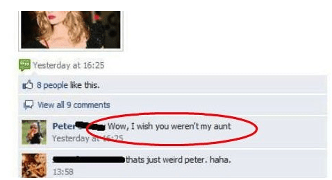 cringe - Text - Yesterday at 16:25 8 people like this. View all 9 comments Peter Wow, I wish you weren't my aunt Yesterday at 25 thats just weird peter. haha. 13:58