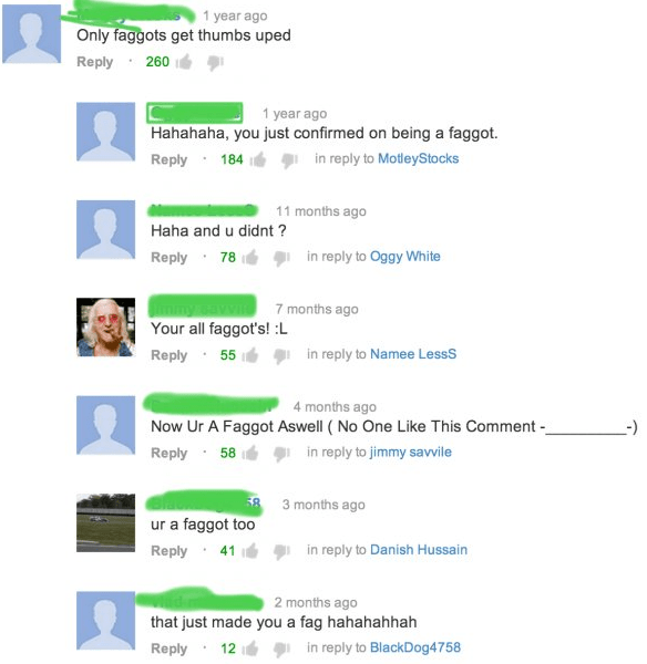 cringe - Text - 1 year ago Only faggots get thumbs uped Reply 260 1 year ago Hahahaha, you just confirmed on being a faggot. in reply to MotleyStocks Reply 184 11 months ago Haha and u didnt? in reply to Oggy White Reply 78 7 months ago Your all faggot's! L in reply to Namee LessS Reply 55 4 months ago Now Ur A Faggot Aswell (No One Like This Comment - -) Reply 58 in reply to jimmy savvile 58 3 months ago ur a faggot too Reply 41 in reply to Danish Hussain 2 months ago that just made you a fag h