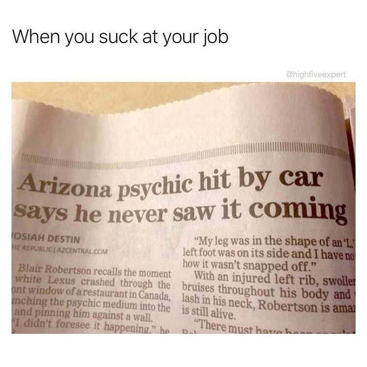 Funny meme about a psychic that didn't see a car accident coming.
