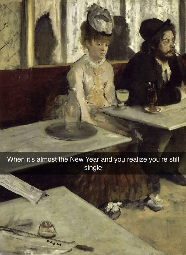 Art - When it's almost the New Year and you realize you're still. single