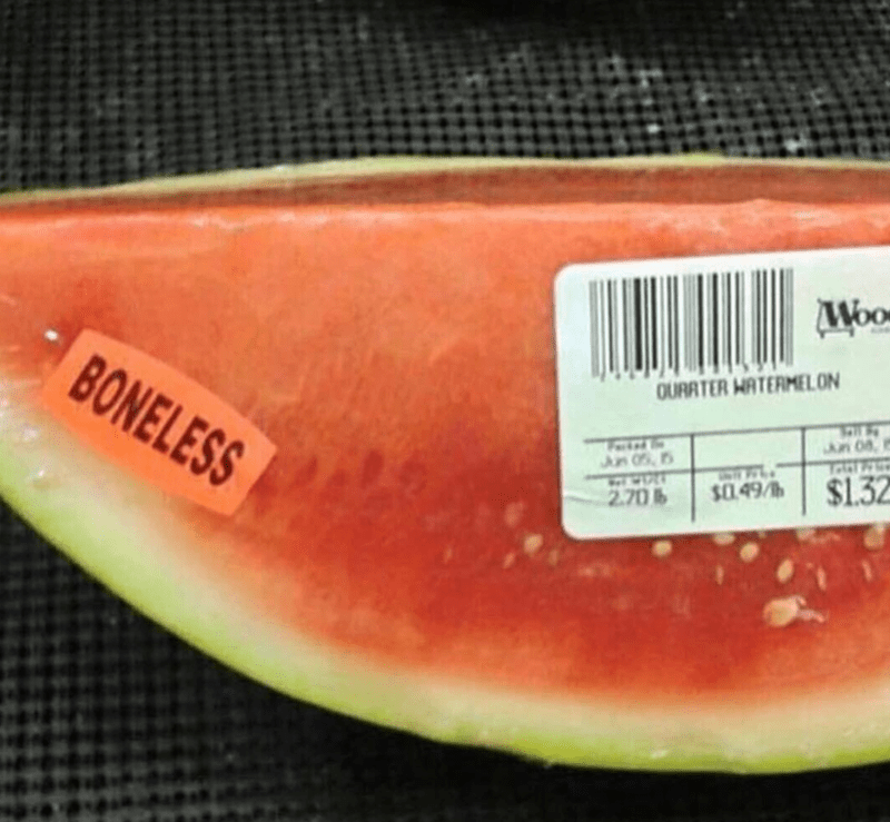 Picture of Watermelon slice with FAIL label that says 'boneless.'