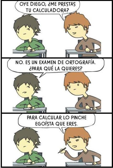 prestame una calculadora para calcular tu egoismo