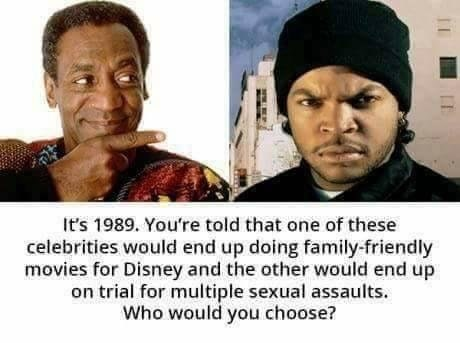 dank meme about the unexpected career paths of Ice Cube and Bill Cosby