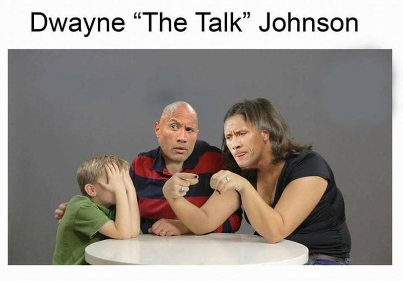"""Text - Dwayne """"The Talk"""" Johnson"""