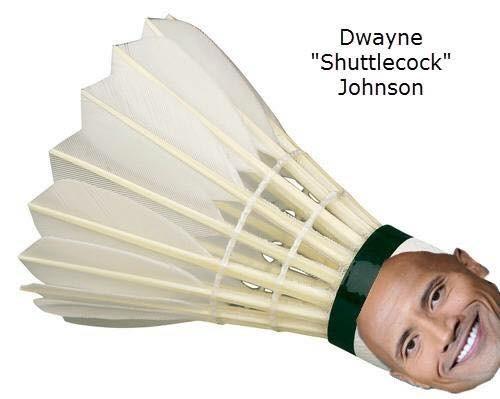 "Shuttlecock - Dwayne ""Shuttlecock"" Johnson"
