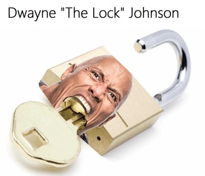 "Lock - Dwayne ""The Lock"" Johnson"