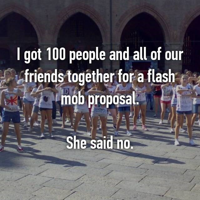 Whisper confession of 100 person flash mob for proposal and she still said no.