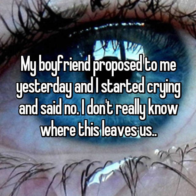 Whisper confession of girl who turned down proposal from BF and unsure of where that leaves them now.