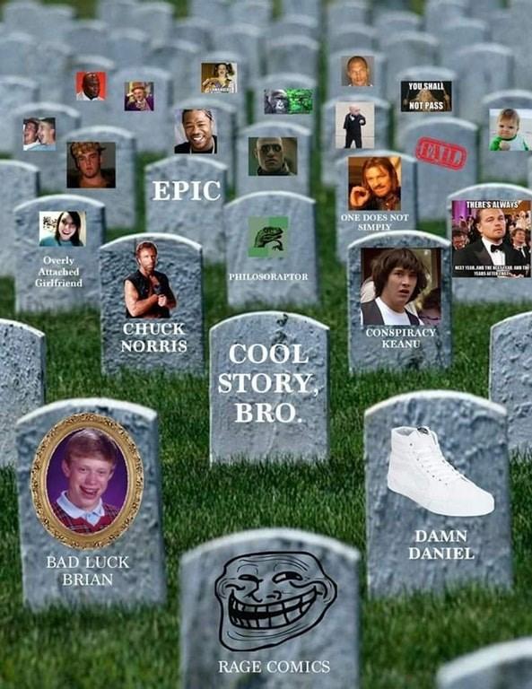 Funny meme, photo of a fake meme graveyard.