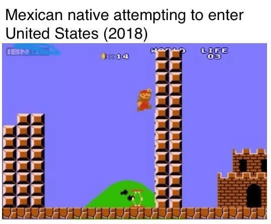 Super Mario falling down the side of a tall wall captioned as Mexican native attempting to enter United States 2018
