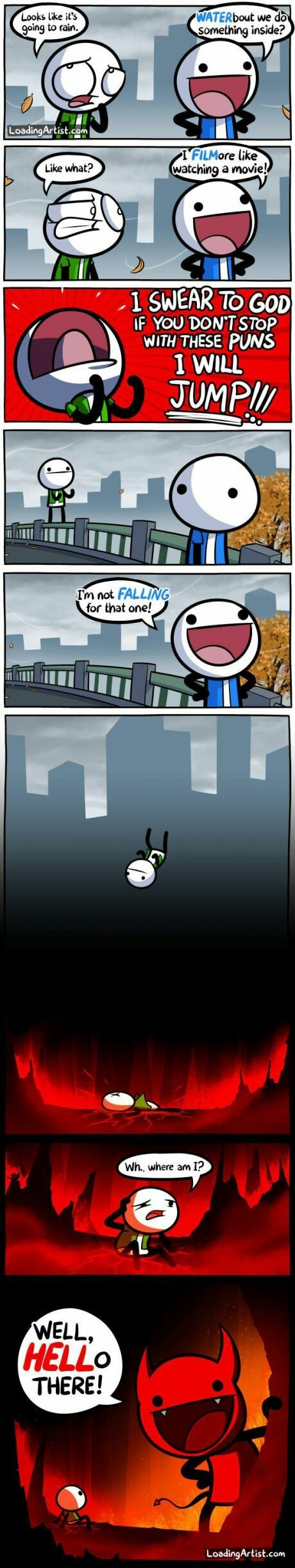 cartoon of someone making horrible puns causing friend to jump off bridge, die, and then is in hell where the devil makes even worse puns.