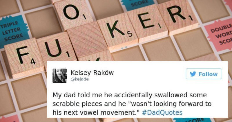 """dad joke - Product - O, K, E, R TRIPLE SCOR LETTER SCORE . F. U DOUBLE WORD SCO 1 4 Kelsey Raköw @kejade My dad told me he accidentally swallowed some scrabble pieces and he """"wasn't looking forward to his next vowel movement."""" #DadQuotes Follow CORE"""