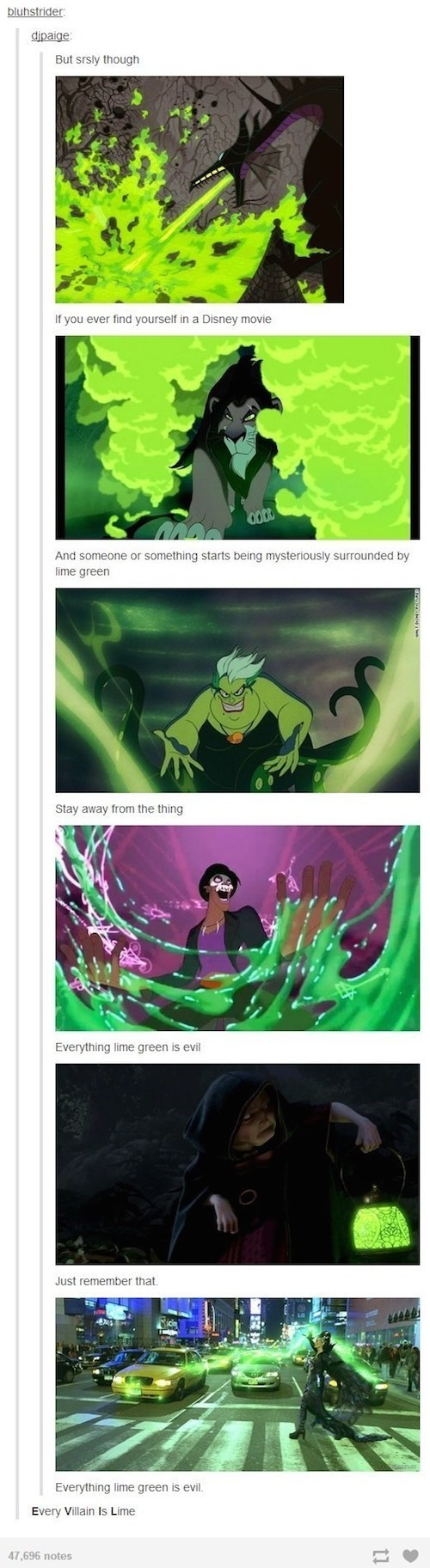 Green lantern - bluhstrider dipaige But srsly though If you ever find yourself in a Disney movie And someone or something starts being mysteriously surrounded lime green Stay away from the thing Everything lime green is evil Just remember that. Everything lime green is evil. Every Villain Is Lime 47,696 notes