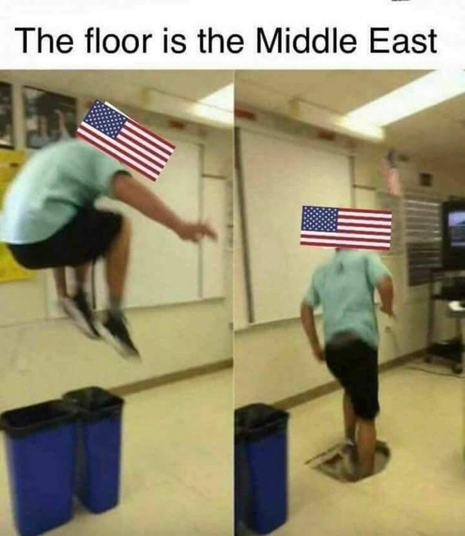 Dank meme of how the USA is regarding the middle east