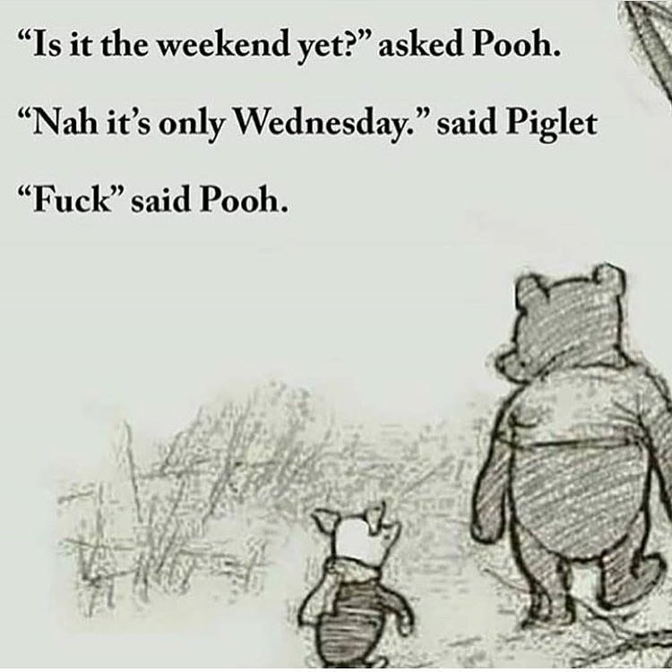 Funny meme of Piglet and Winnie the Pooh realizing that it's Wednesday, not Friday.