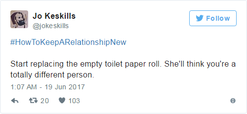 Tweet about how to keep a relationship new by replacing the empty toilet paper roll.