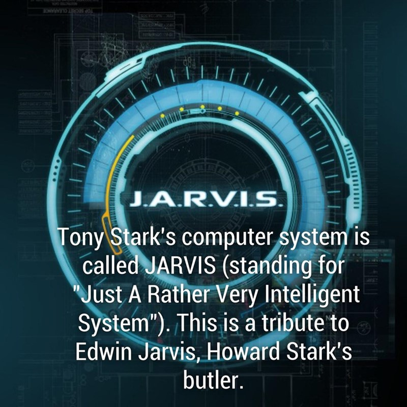 fun fact about how Tony Stark's computer is called Jarvis is named after Edwin Jarvis, Howard Stark's butler.