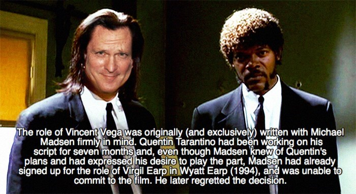 Photo caption - The role of Vincent Vega was originally (and exclusively)wten with Michael Madsen firmly in mind. Quentin Tarantino had been working on his script for seven months and, even though Madsen knew of Quentin's plans and had expressed his desire to play the part, Madsen had already signed up for the role of Virgil Earp in Wyatf Earp (1994), and was unable to commit to the film. He later regretted the decision.