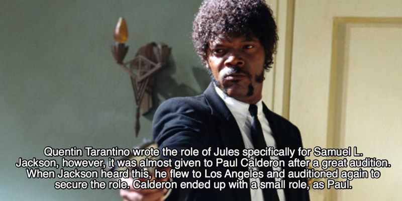 Photo caption - Quentin Tarantino wrote the role of Jules specifically for Samuel L Jackson, however, it was almost given to Paul Calderon after a great audition. When Jackson heard this, he flew to Los Angeles and auditioned again to secure the role. Calderon ended up with a small role, as Paul