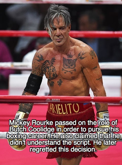 Combat sport - AR IELITO Mickey Rourke passed on the frole of Butch Coolidge in order to pursuehis boxing career He also claimed that he didnt understand the script. He later regretted this decision.
