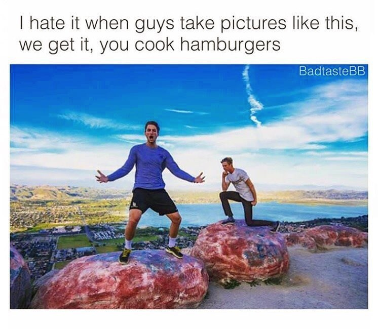 Water - I hate it when guys take pictures like this, we get it, you cook hamburgers BadtasteBB