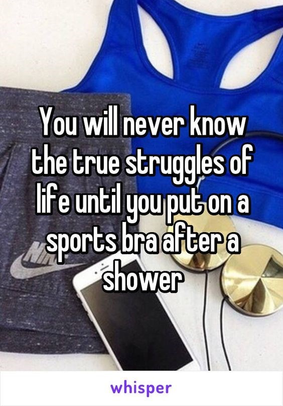Whisper about the true struggle of putting on a sports bra after a shower