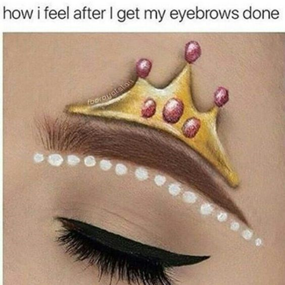 Meme of how it feels like a king after eyebrows are done