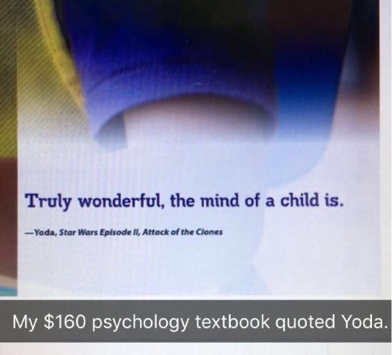 Funny meme about how much money you pay for textbooks only to discover that it includes a quote from Yoda.