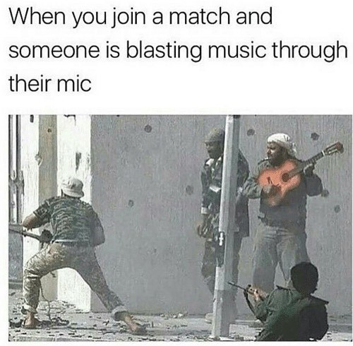 Funny meme about video games and gaming, when you join a match and someone is blasting music through their headset. Photo of some militants in the Middle East - one with a guitar.