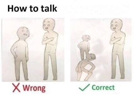 Standing - How to talk XWrong Correct