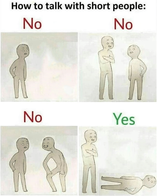 Shoulder - How to talk with short people: No No No Yes