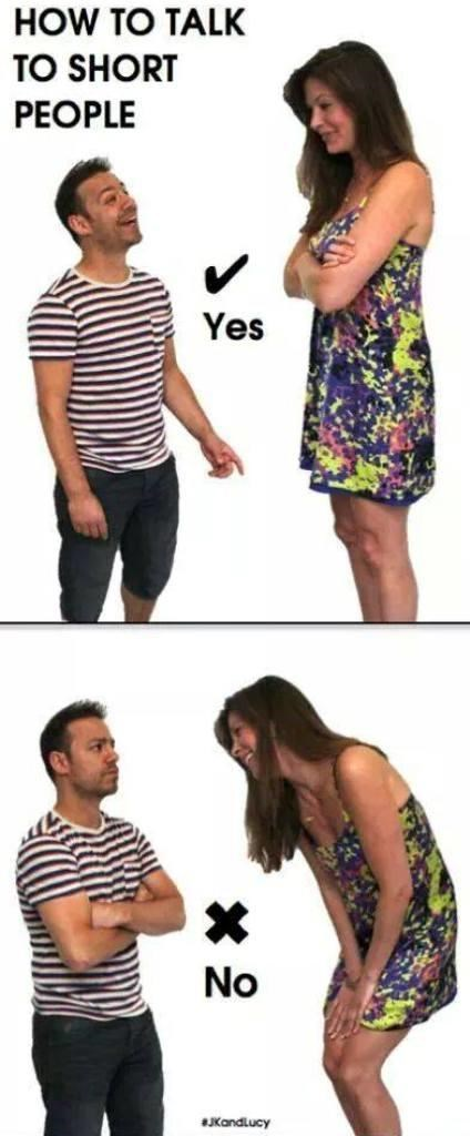 Clothing - HOW TO TALK TO SHORT PEOPLE Yes No JKandlucy