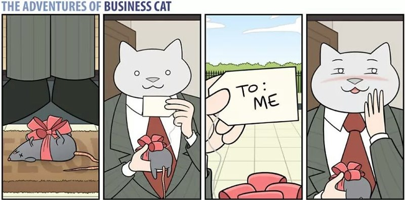 The Adventures of Business Cat Cartoon getting a gift of a dead mouse