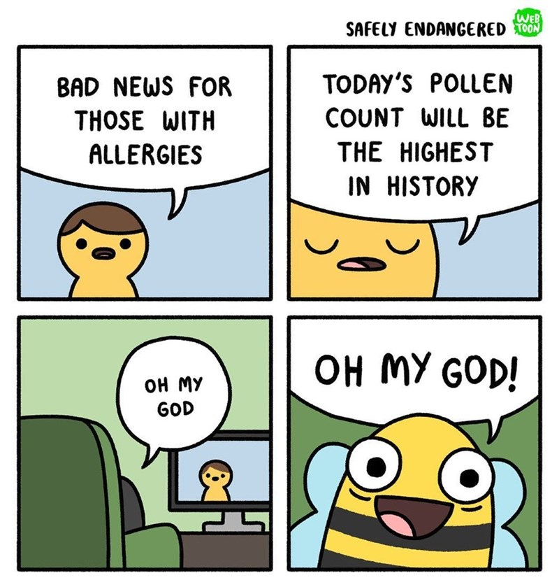 Funny and cute web comic about how bad news for people with allergies is good news for bees.