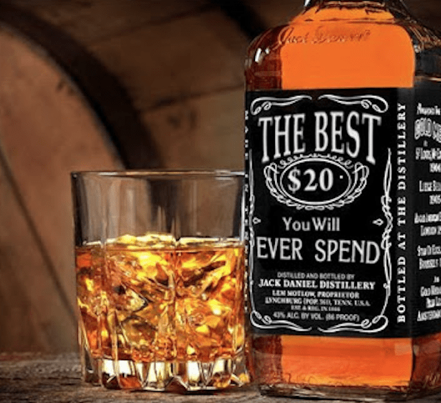 Alcoholic beverage - THE BEST $20 LEE You Will EVER SPEND BESS DISTLLED AND BoeED JACK DANIEL DISTILLERY LUN MOTLO PROorsIETOR NCHG L TEN USA Gas 4% ALC BY VOLPROOF BOTTLED AT THE DISTILLERY