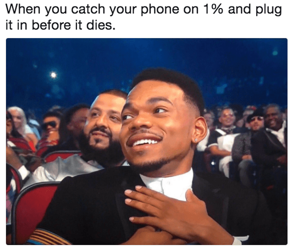 Chance the Rapper meme when you cath you phone on 1% and plug it in before it dies.