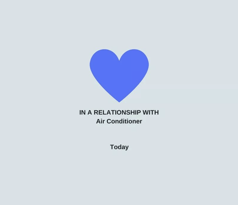 Blue heart status update to indicate you are now in a relationship with air conditioning