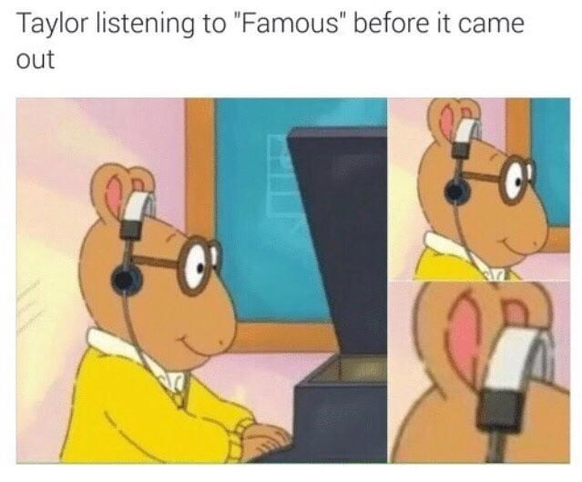 "Cartoon - Taylor listening to ""Famous"" before it came out CR"