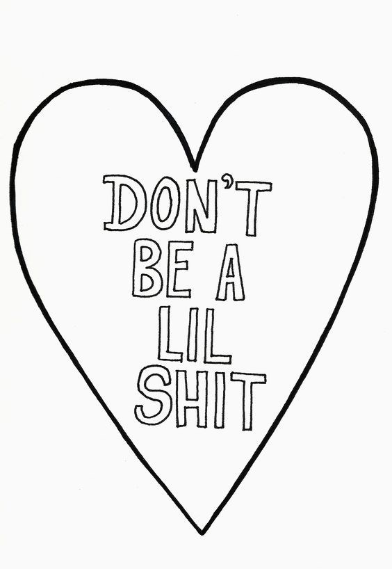 Line art - DON'T BE A LIL SHIT