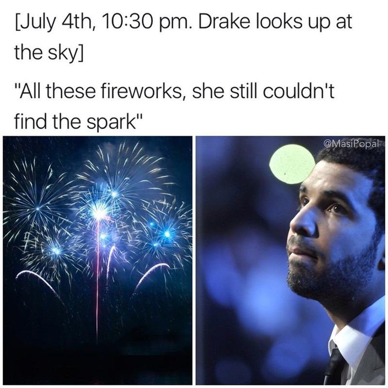 Funny meme about Drake and fireworks.