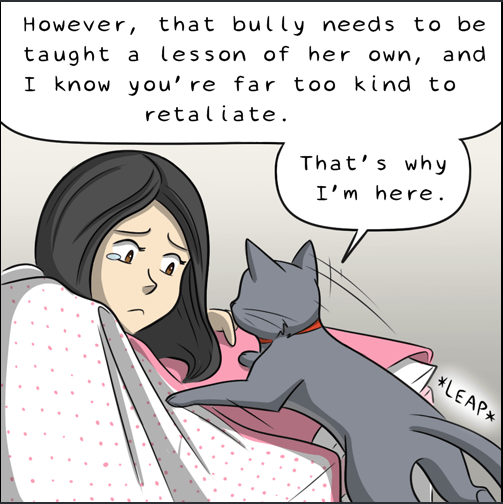 Comic of cat telling the girl that the bully needs to be taught a lesson