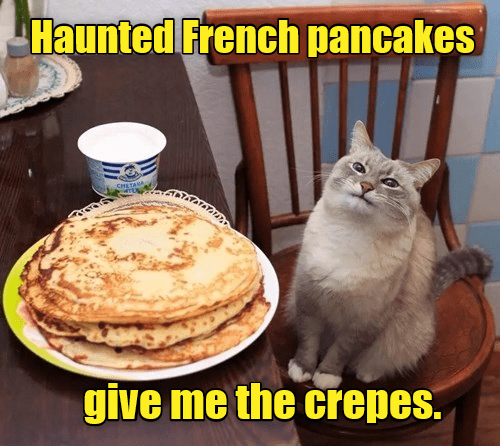 a funny meme about a cat being haunted by pancakes ant that they give him the creeps
