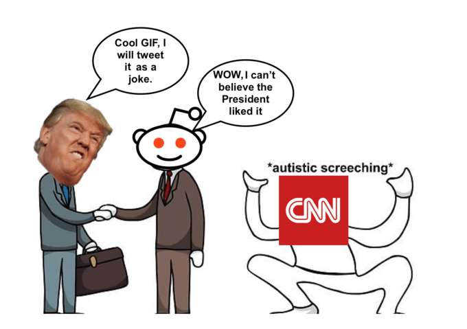 Dank meme of CNN screeching like an autistic kid when Trump uses a Reddit gif