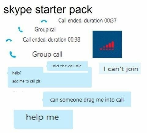 Funny meme about how Skype is the worst thing ever.