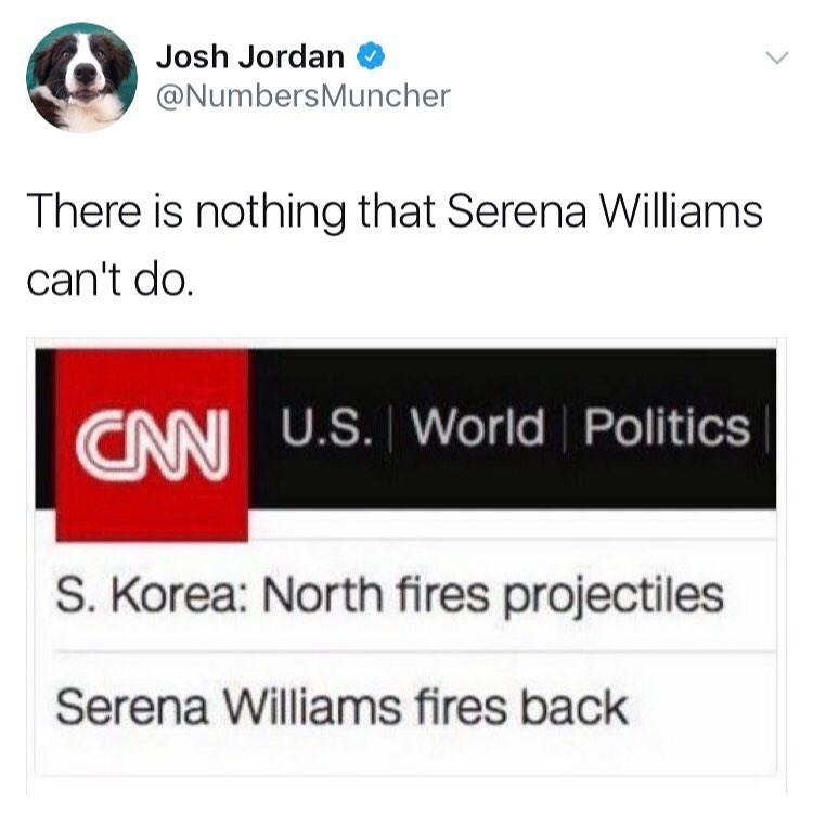 Funny meme about how a news bar makes it look like North Korea fired projectiles and tennis player Serena Williams fired back.